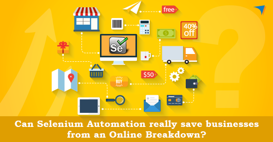 would-selenium-be-able-to-automation-truly-save-organizations-from-an-online-breakdown